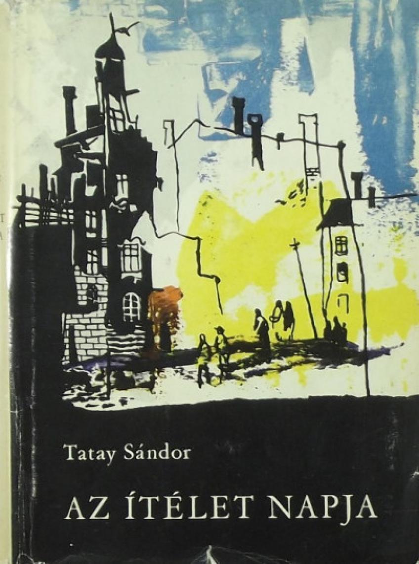 Tatay Sandor - Az itelet napja