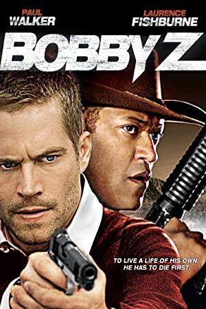 Bobby Z élete és halála