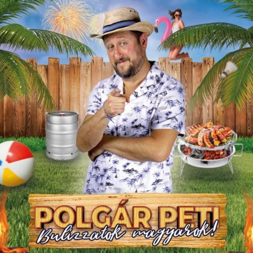 Polgár Peti - Bulizzatok magyarok! (2021)[FLAC]-Naftamusic