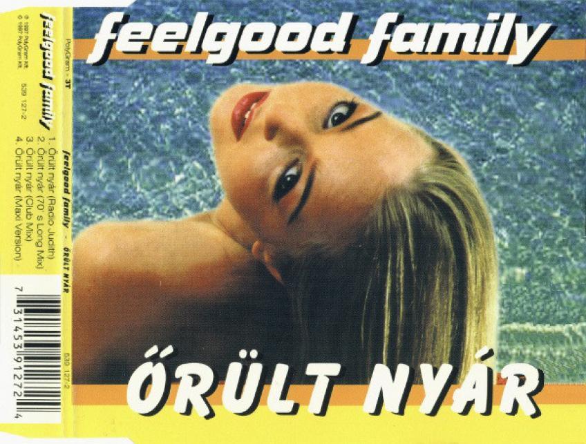 Feelgood Family - Őrült Nyár - Maxi Single