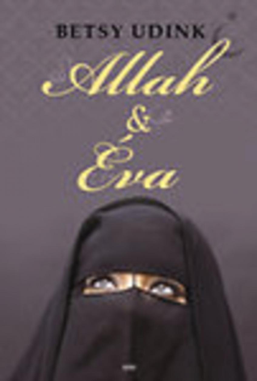 Betsy Udink - Allah & Éva