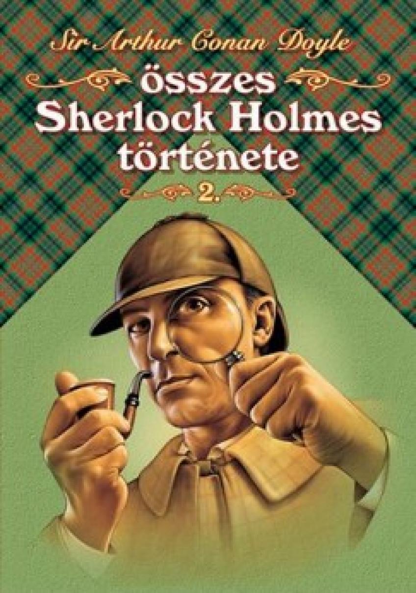 Sir Arthur Conan Doyle - Sherlock Holmes