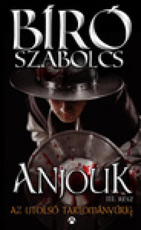 Bíró Szabolcs - Anjouk 1- 5 (Egyben)